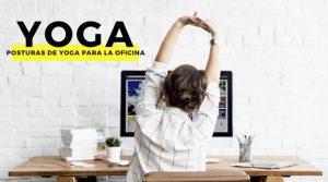Posturas de Yoga para la Oficina para Principiantes