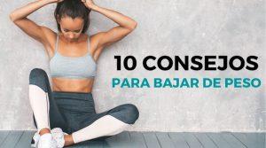 10 Consejos para Perder Peso y Adelgazar